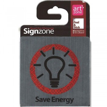 Signzone Peel & Stick Metallic Sticker - Save Energy (Item No: R01-25)